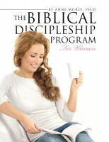 Dr. Anne Morey-The Biblical Discipleship Program for Women