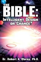 The Bible: Intelligent Design or Chance?