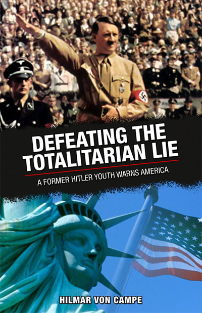 Defeating the Totalitarian Lie