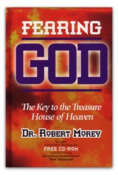 Fearing God by Dr. Robert A. Morey