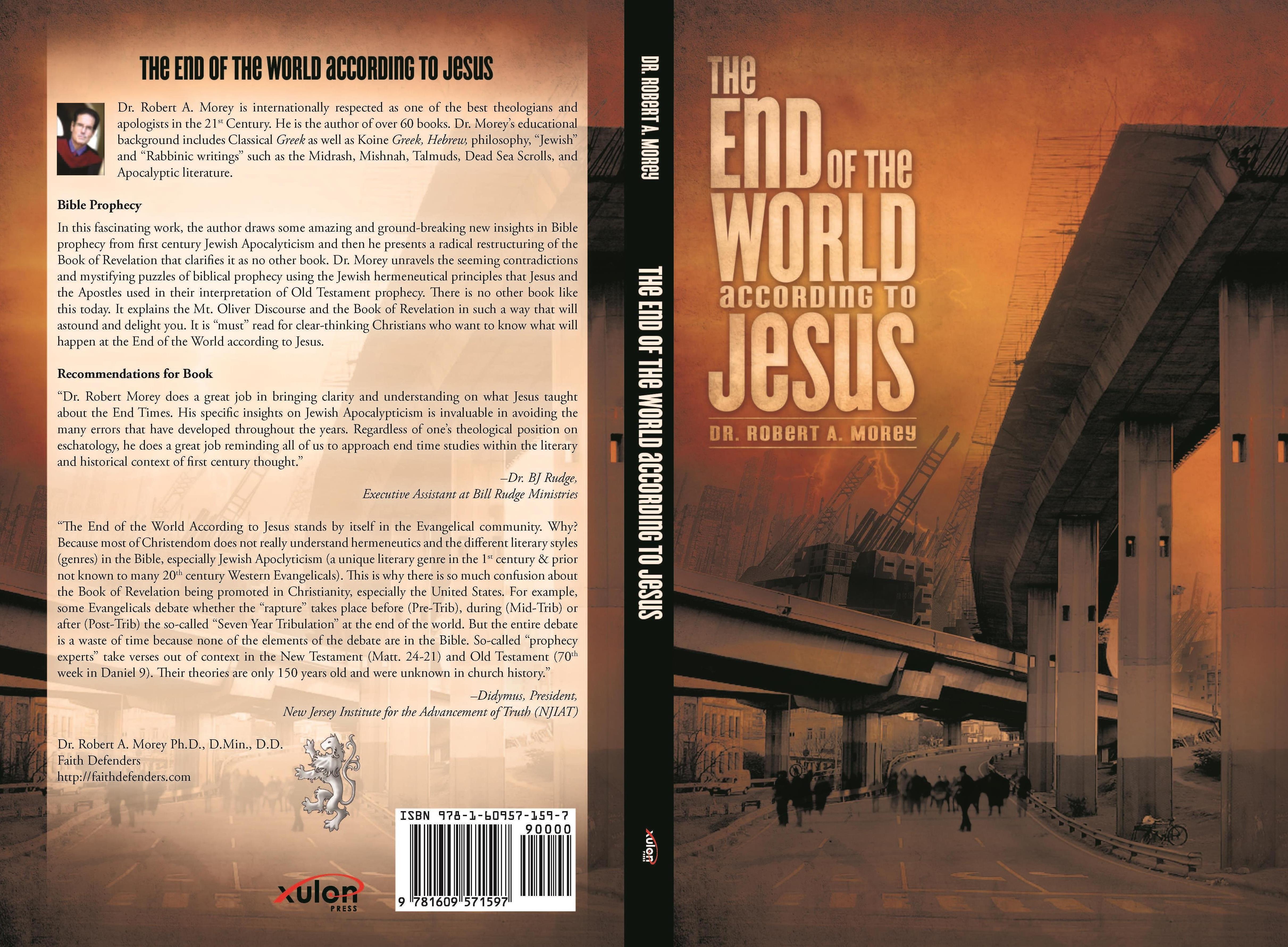 The End of the World According to Jesus by Dr. Robert A Morey