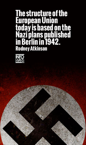 EU was based on the Nazi Plan in 1942