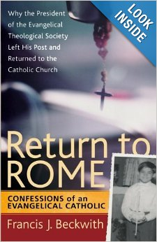Return to Rome_Dr. Francis Beckwith