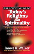 Todays Religions and Spirituality by James K Walker