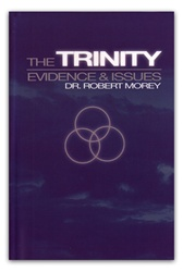 Trinity by Dr. Robert A. Morey